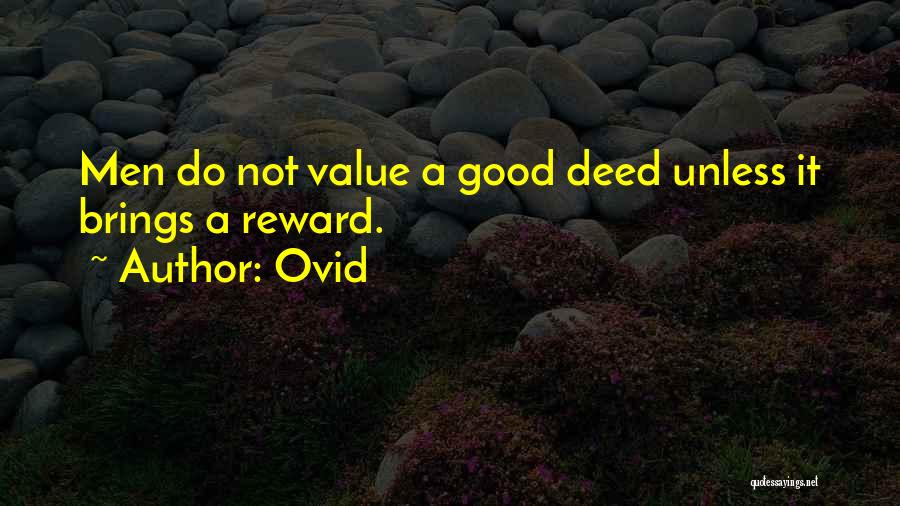 Doing Good Deed Quotes By Ovid