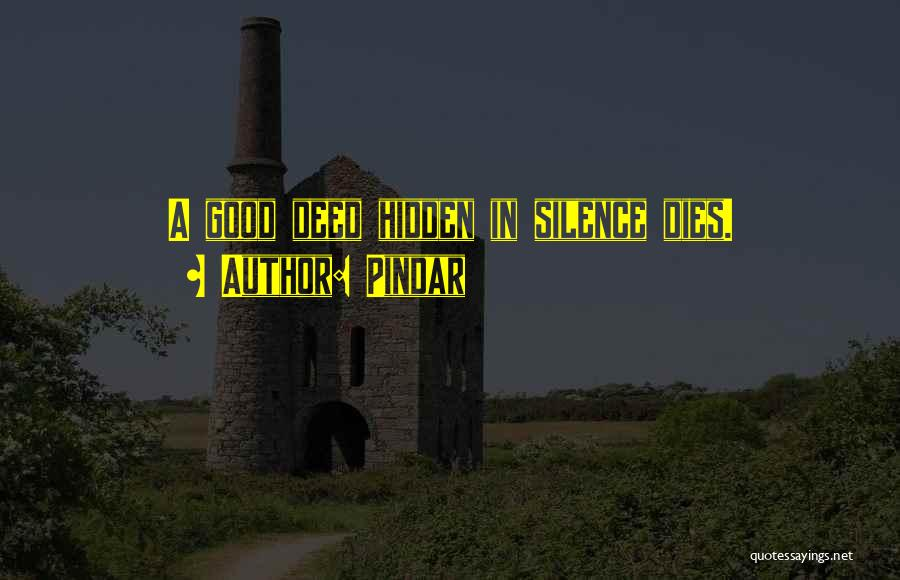 Doing Good Deed Quotes By Pindar