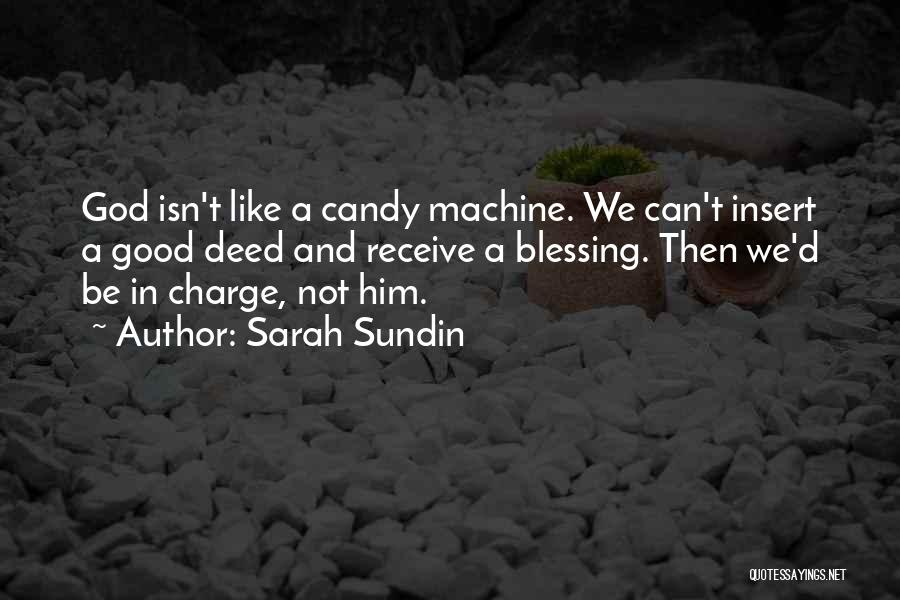 Doing Good Deed Quotes By Sarah Sundin
