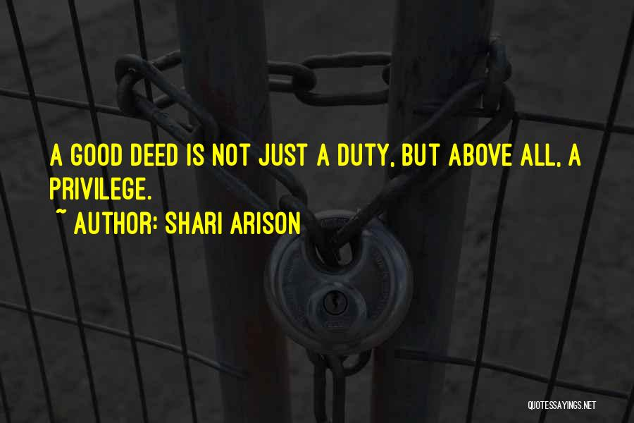 Doing Good Deed Quotes By Shari Arison