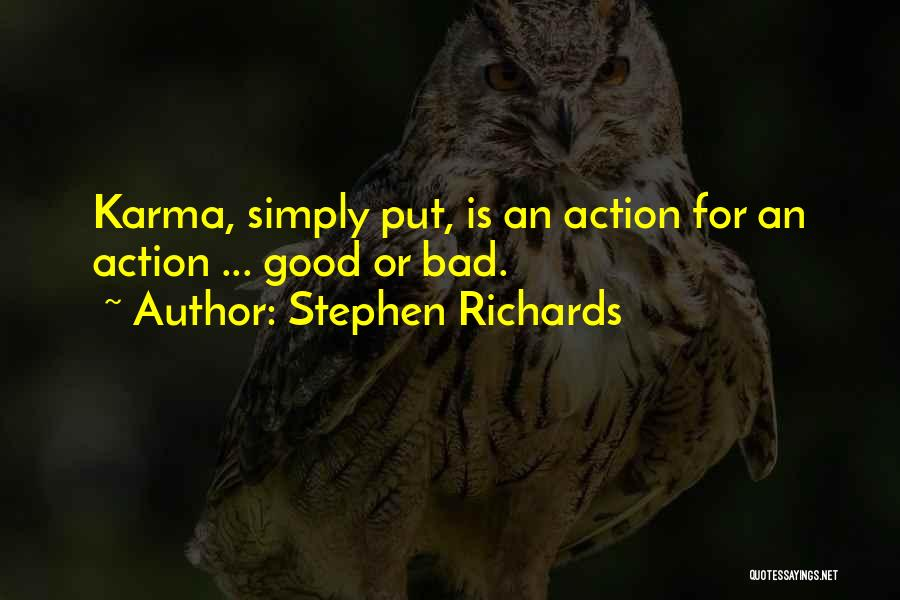 Doing Good Deed Quotes By Stephen Richards