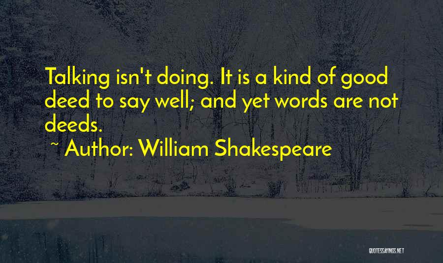 Doing Good Deed Quotes By William Shakespeare