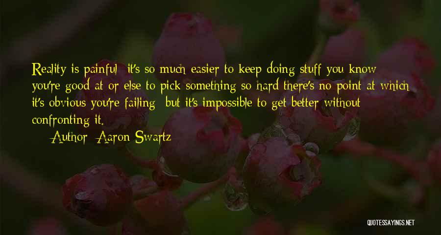 Doing Good Without You Quotes By Aaron Swartz