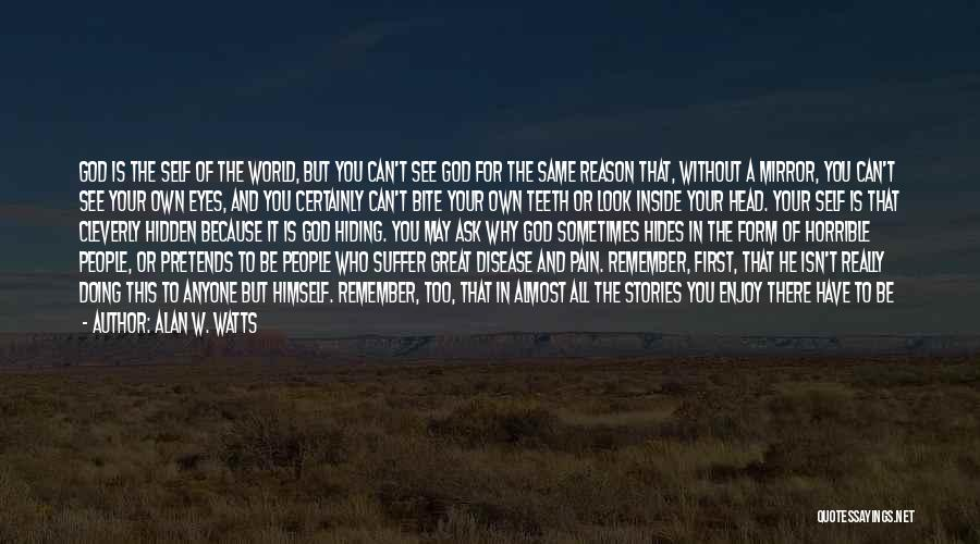 Doing Good Without You Quotes By Alan W. Watts