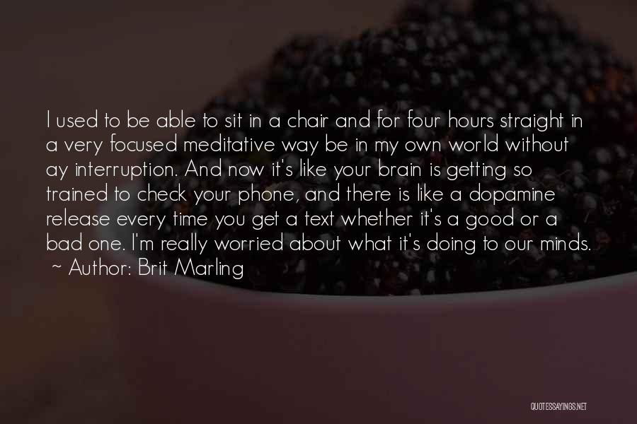Doing Good Without You Quotes By Brit Marling