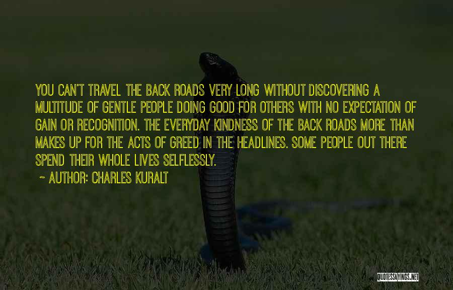 Doing Good Without You Quotes By Charles Kuralt
