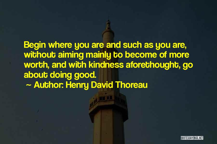 Doing Good Without You Quotes By Henry David Thoreau