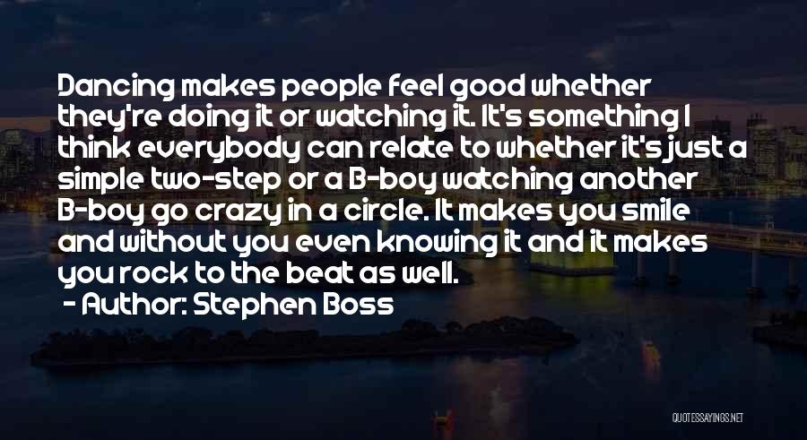 Doing Good Without You Quotes By Stephen Boss