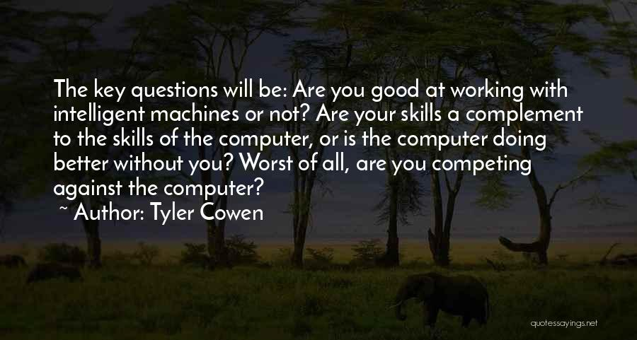 Doing Good Without You Quotes By Tyler Cowen