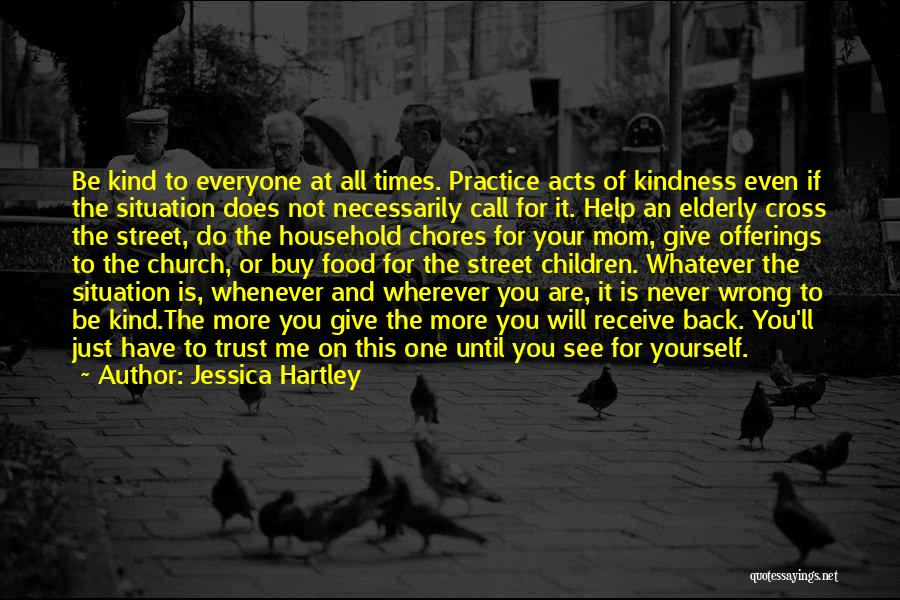 Doing Household Chores Quotes By Jessica Hartley