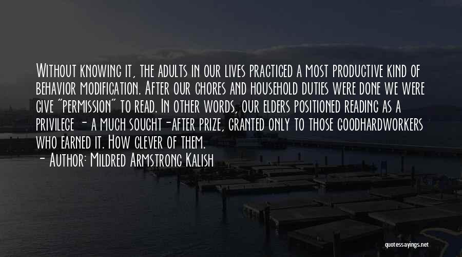 Doing Household Chores Quotes By Mildred Armstrong Kalish