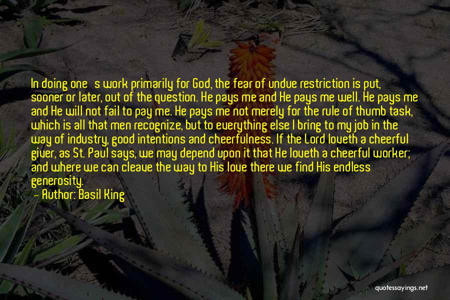 Doing Job Well Quotes By Basil King