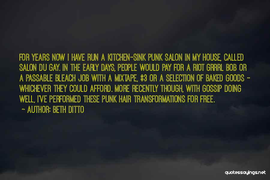 Doing Job Well Quotes By Beth Ditto