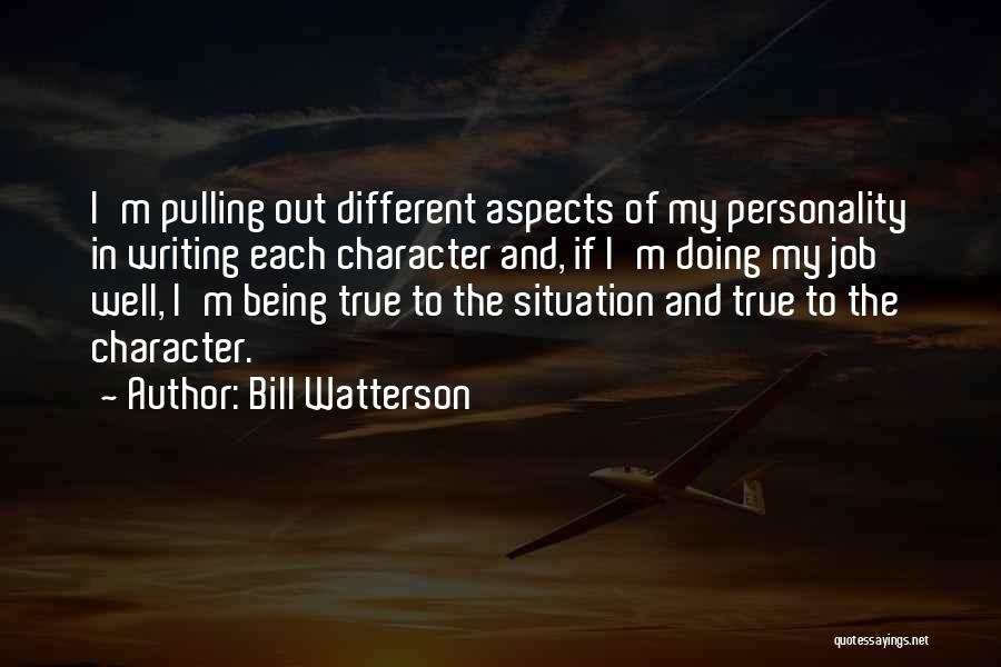 Doing Job Well Quotes By Bill Watterson