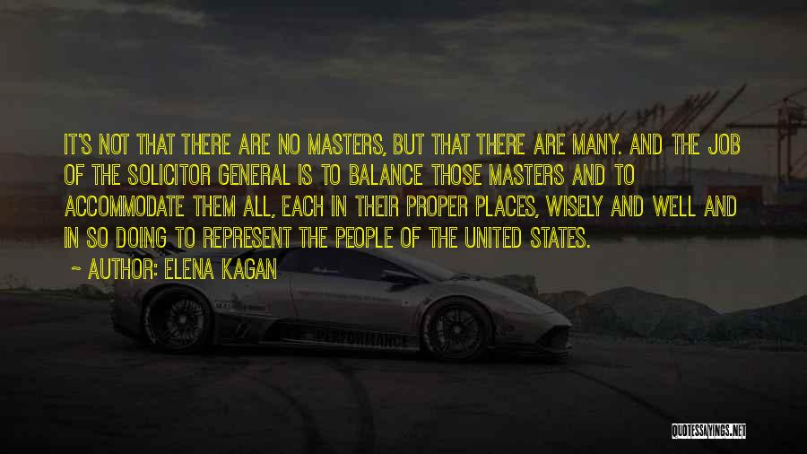 Doing Job Well Quotes By Elena Kagan
