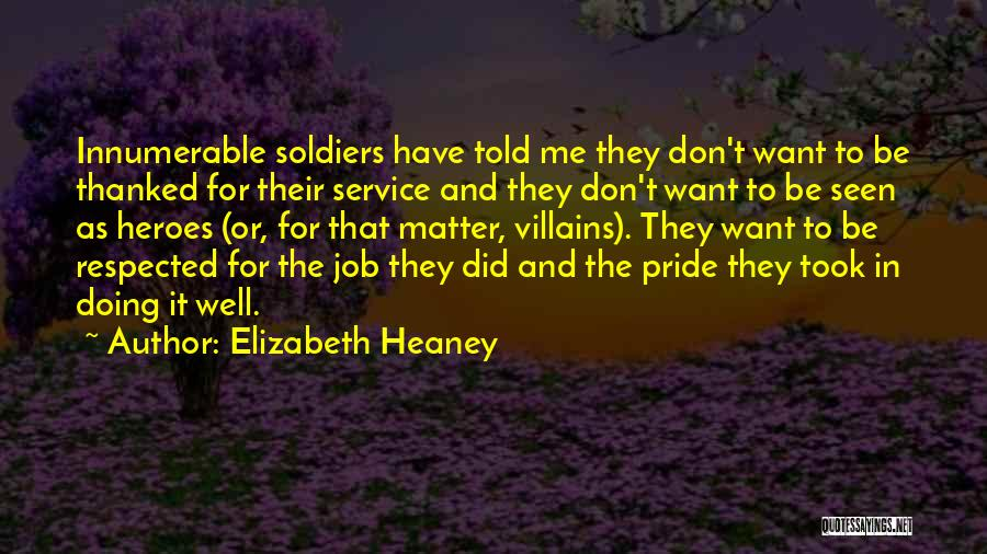 Doing Job Well Quotes By Elizabeth Heaney