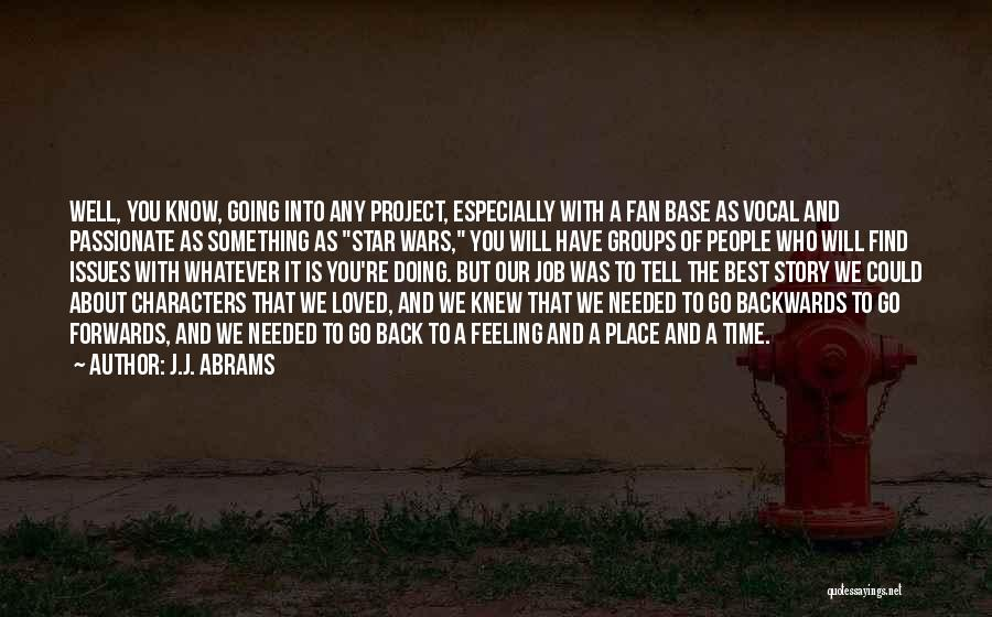 Doing Job Well Quotes By J.J. Abrams