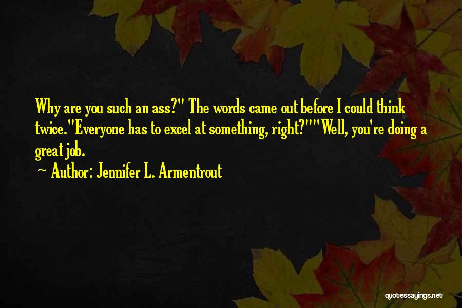Doing Job Well Quotes By Jennifer L. Armentrout