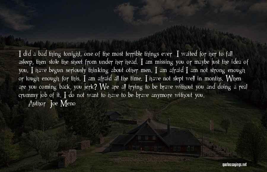 Doing Job Well Quotes By Joe Meno