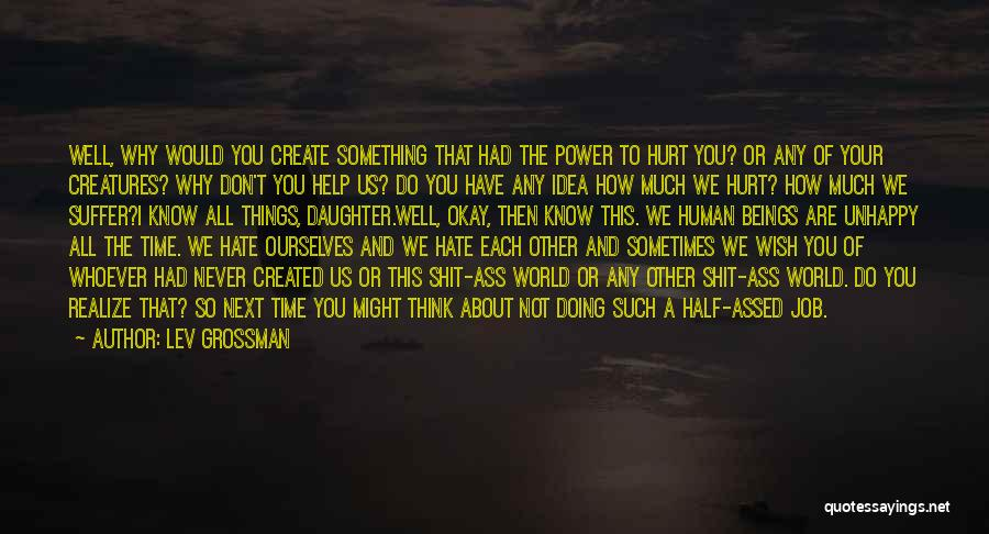 Doing Job Well Quotes By Lev Grossman