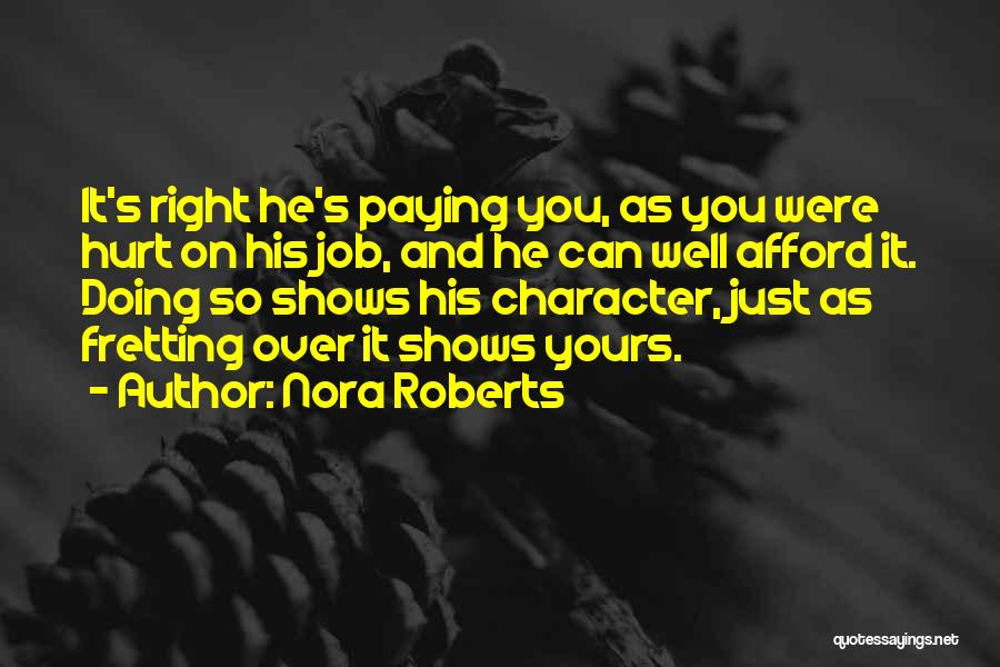 Doing Job Well Quotes By Nora Roberts