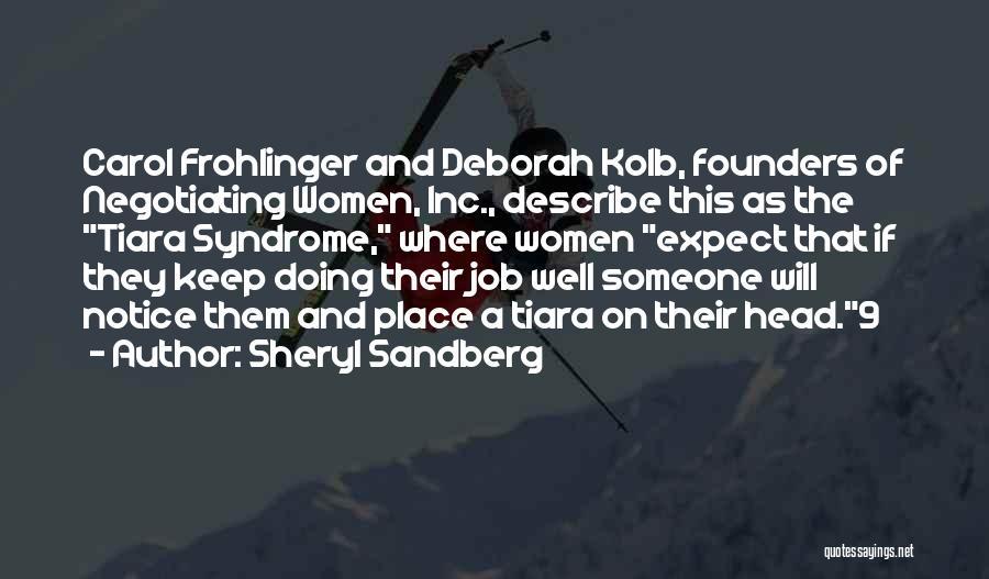 Doing Job Well Quotes By Sheryl Sandberg