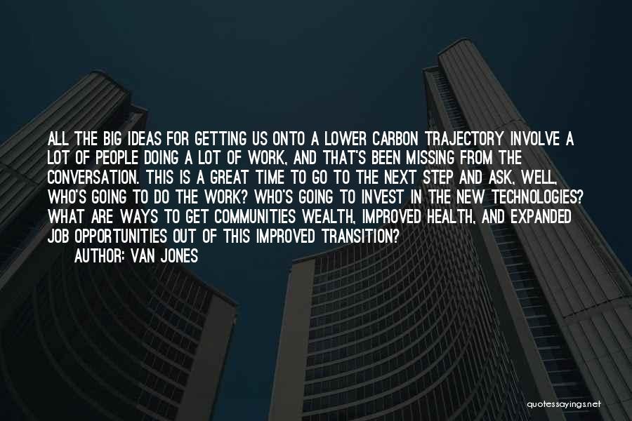 Doing Job Well Quotes By Van Jones