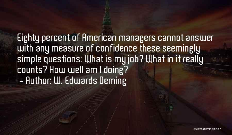 Doing Job Well Quotes By W. Edwards Deming