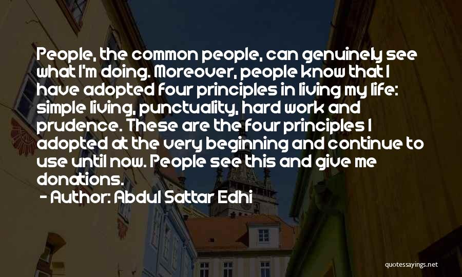 Doing Me Now Quotes By Abdul Sattar Edhi