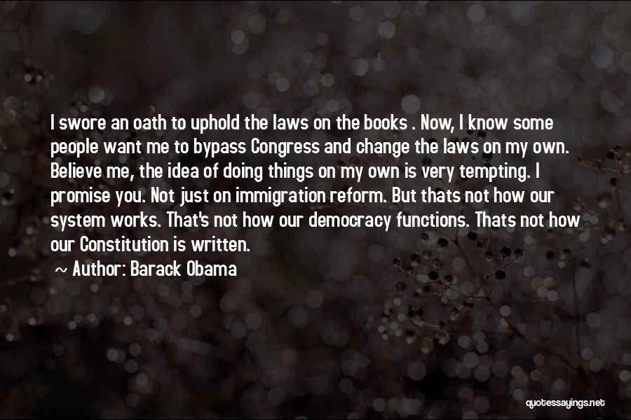 Doing Me Now Quotes By Barack Obama