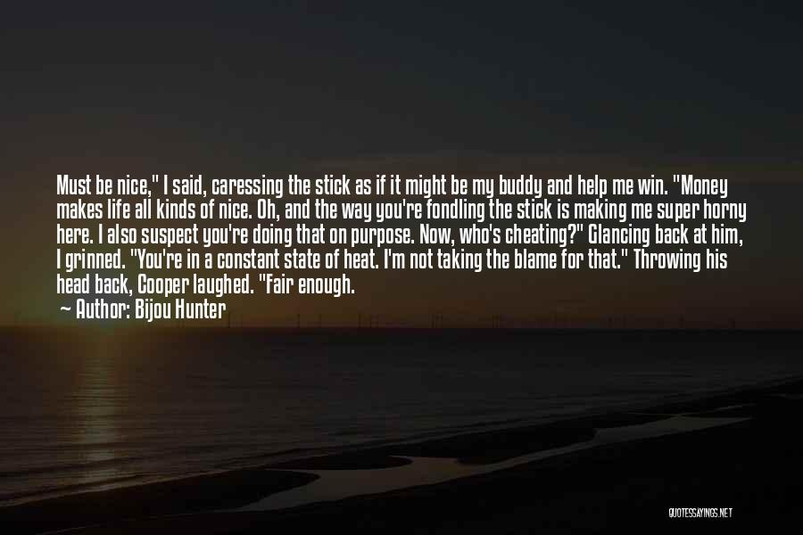 Doing Me Now Quotes By Bijou Hunter