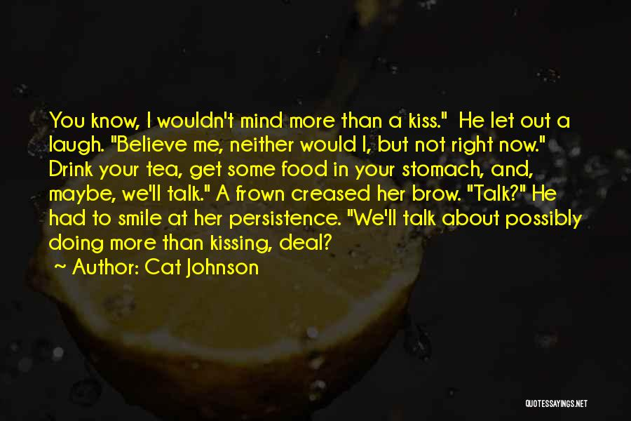 Doing Me Now Quotes By Cat Johnson
