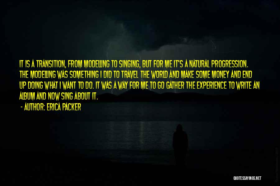 Doing Me Now Quotes By Erica Packer