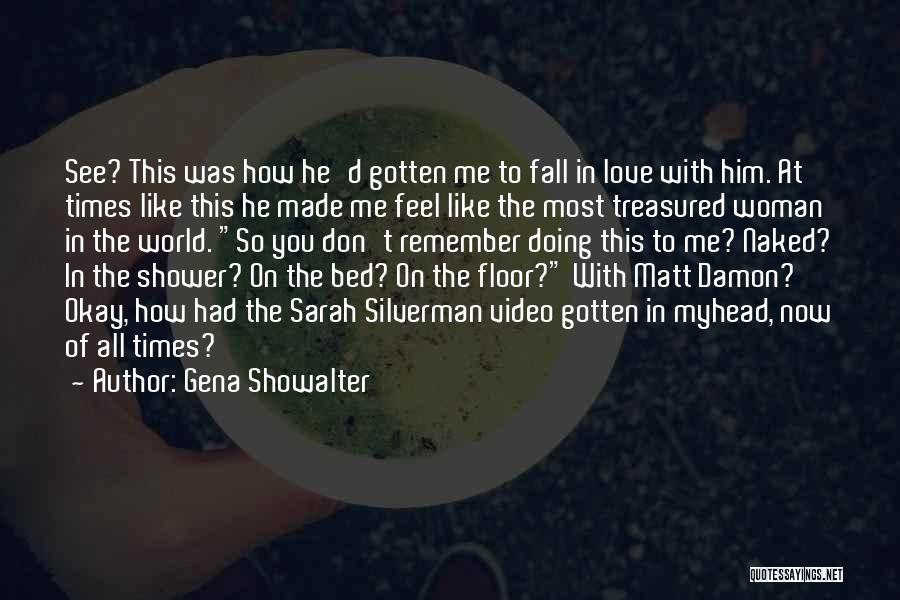 Doing Me Now Quotes By Gena Showalter