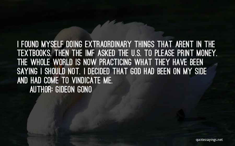 Doing Me Now Quotes By Gideon Gono