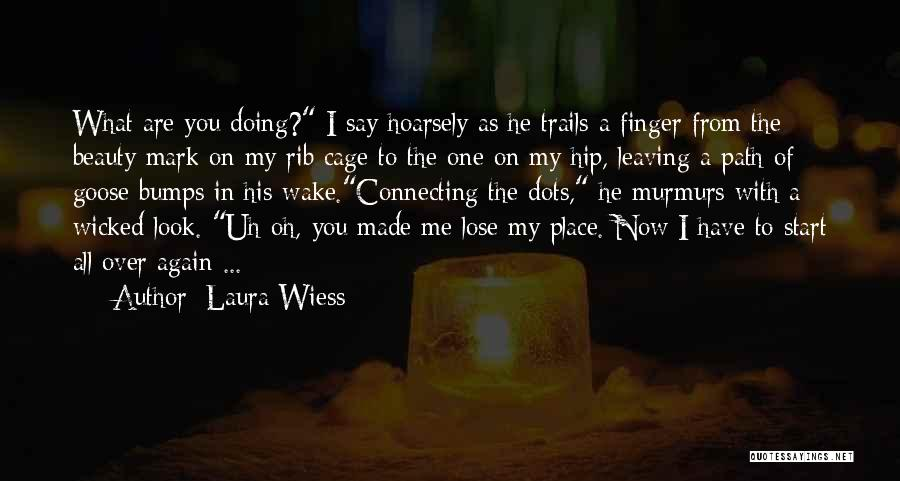Doing Me Now Quotes By Laura Wiess