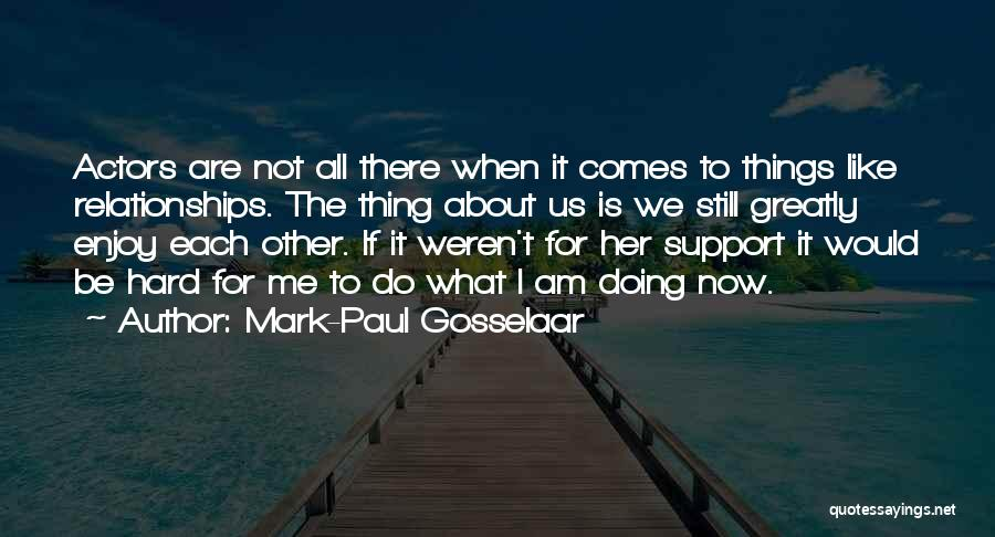 Doing Me Now Quotes By Mark-Paul Gosselaar