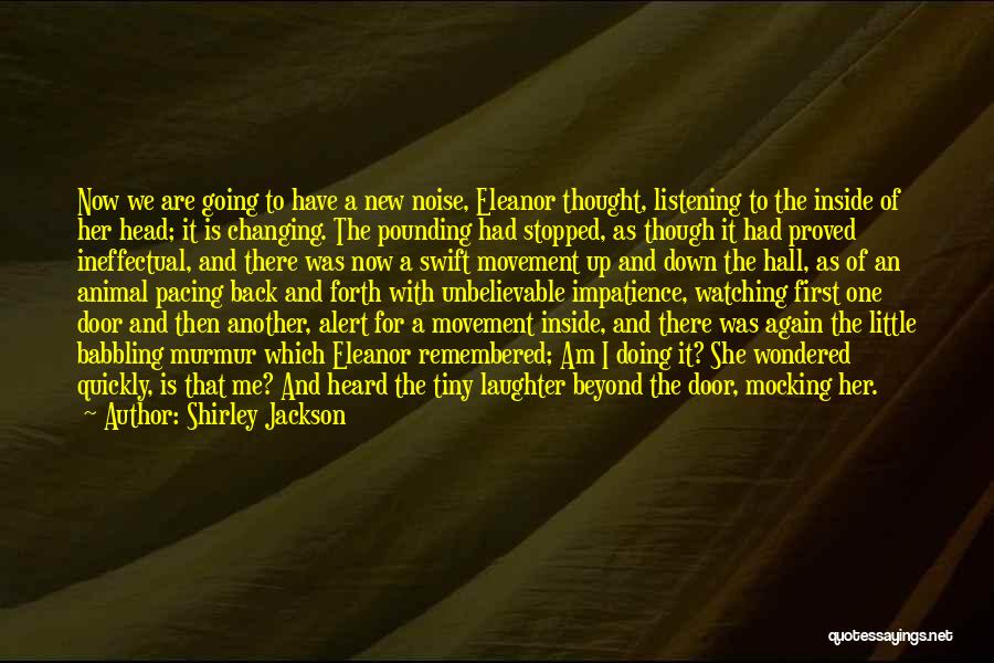 Doing Me Now Quotes By Shirley Jackson