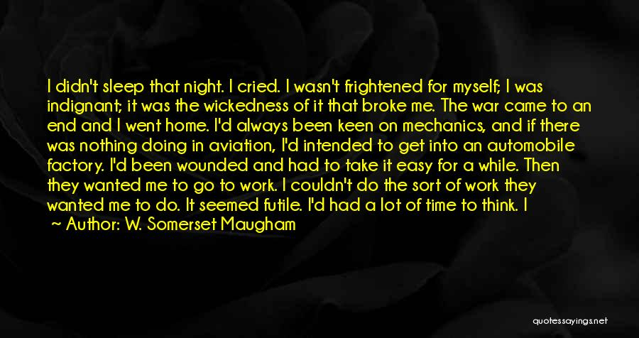 Doing Me Now Quotes By W. Somerset Maugham