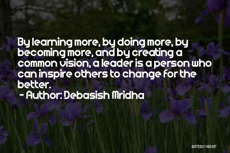 Doing More For Others Quotes By Debasish Mridha
