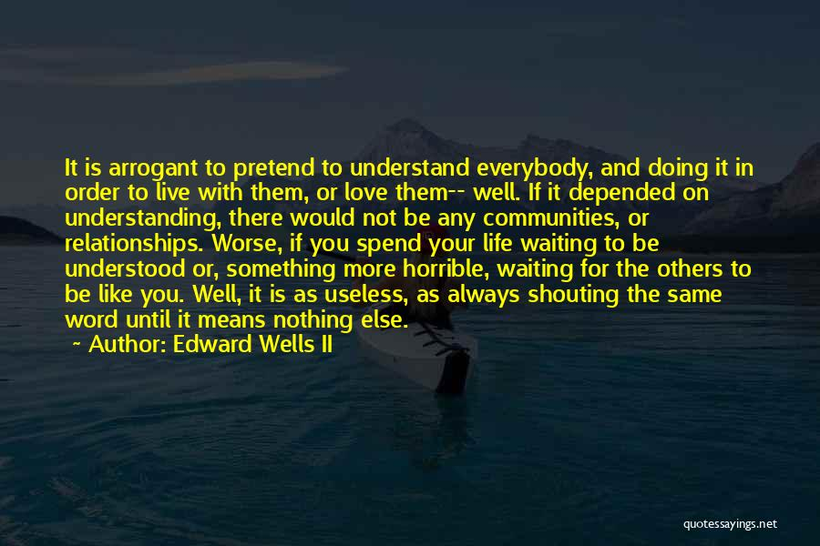 Doing More For Others Quotes By Edward Wells II