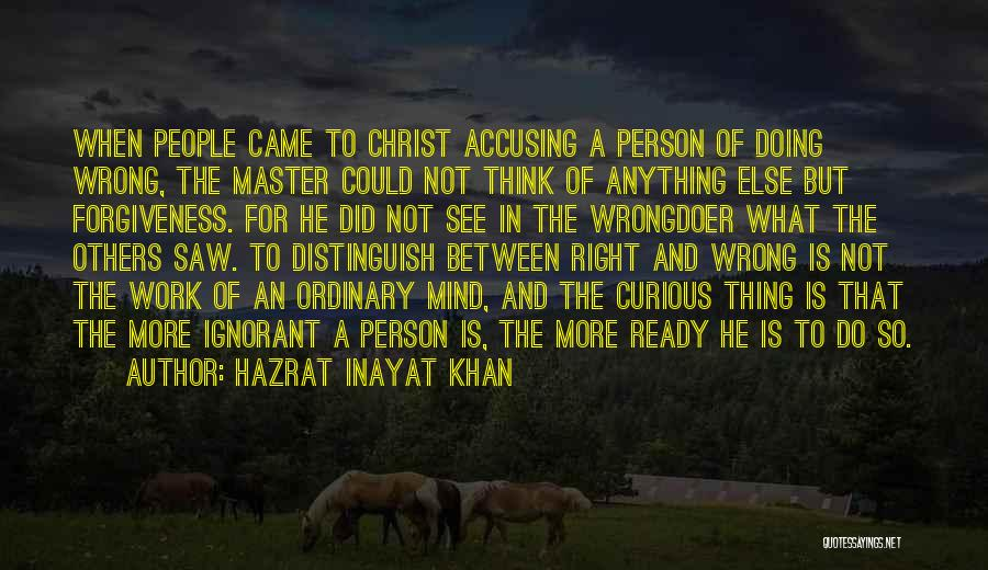 Doing More For Others Quotes By Hazrat Inayat Khan