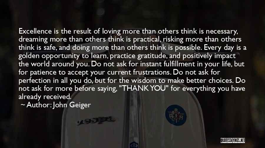 Doing More For Others Quotes By John Geiger