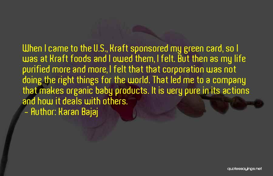 Doing More For Others Quotes By Karan Bajaj