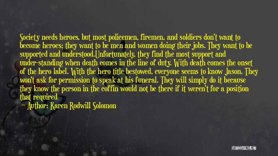 Doing More For Others Quotes By Karen Rodwill Solomon