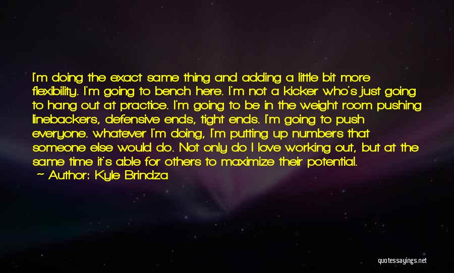 Doing More For Others Quotes By Kyle Brindza