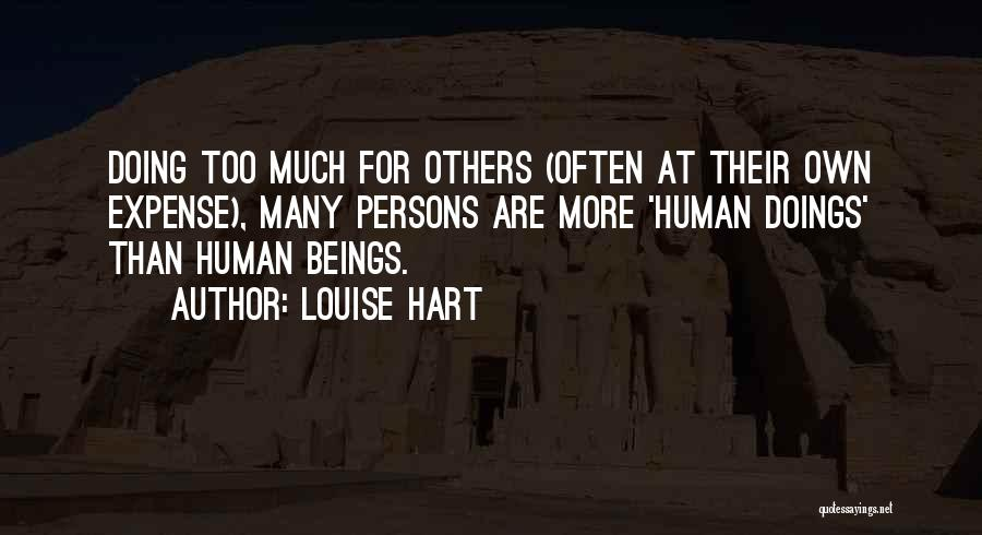 Doing More For Others Quotes By Louise Hart