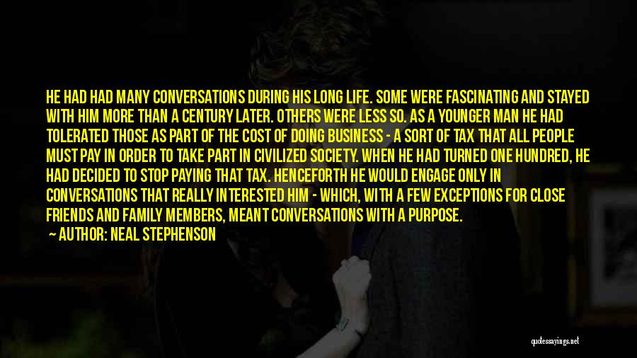 Doing More For Others Quotes By Neal Stephenson