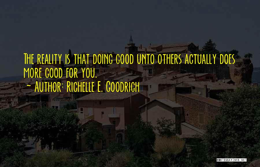Doing More For Others Quotes By Richelle E. Goodrich