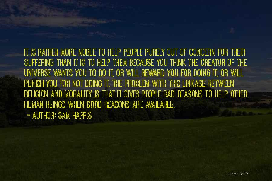 Doing More For Others Quotes By Sam Harris